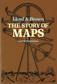 Lloyd Brown.  The Story of Maps.